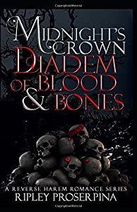 Diadem of Blood and Bones: Midnight's Crown, Book 3