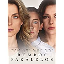 Parallel Lives (Rumbos Paralelos)