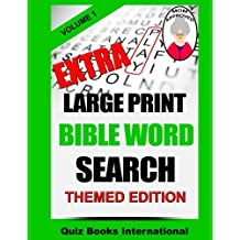 Extra Large Print Bible Word Search Volume 1: Themed Edition