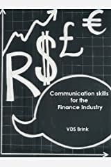 Communication Skills for the Finance Industry Kindle Edition