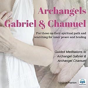 Meditation with Archangels Gabriel & Chamuel Speech