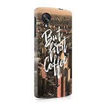But First Coffee City Hard Plastic Phone Case For LG Google Nexus 5