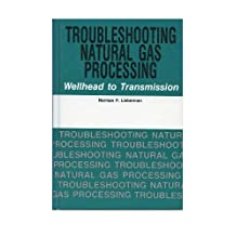Troubleshooting Natural Gas Processing