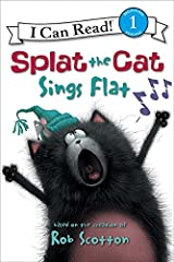 Splat the Cat: Splat the Cat Sings Flat (I Can Read Level 1) Kindle Edition