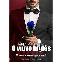 O viúvo inglês (Os homens do mundo Livro 4)