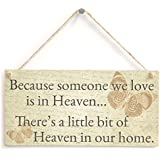 "Meijiafei Because someone we love is in Heaven… There's a little bit of Heaven in our home. - Beautiful Butterfly Design Sympathy Home Accessory Gift Sign 10""x5"""