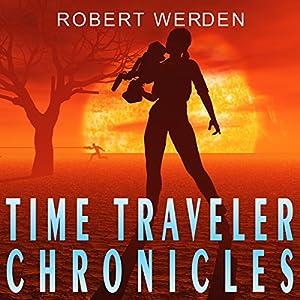 Time Traveler Chronicles Audiobook