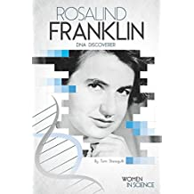 Rosalind Franklin: DNA Discoverer (Women in Science)