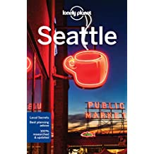 Lonely Planet Seattle 7th Ed.: 7th Edition