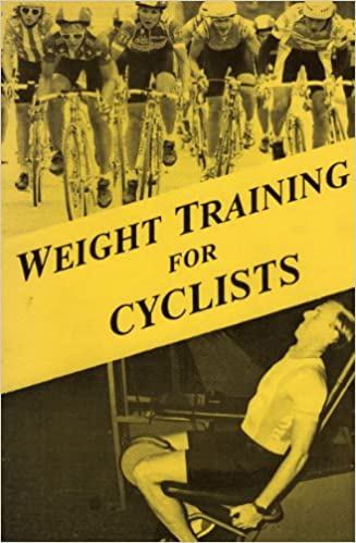 Weight Training For Cyclists Pdf