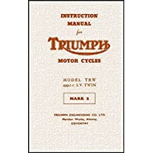 TRIUMPH INSTRUCTION MANUAL: MODEL TRW 499cc S.V. TWIN