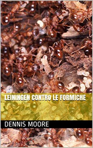 leiningen-contro-le-formiche-italian-edition