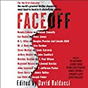 FaceOff Audiobook by David Baldacci (editor) Narrated by Dylan Baker, Jeremy Bobb, Dennis Boutsikaris, Daniel Gerroll, January LaVoy, David Baldacci