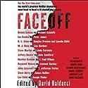 FaceOff Hörbuch von David Baldacci (editor) Gesprochen von: Dylan Baker, Jeremy Bobb, Dennis Boutsikaris, Daniel Gerroll, January LaVoy, David Baldacci