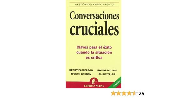 Conversaciones cruciales (Gestión del conocimiento): Amazon ...