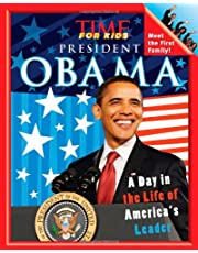 President Obama: A Day in the Life of America's Leader (Time for Kids)