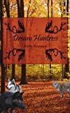 Dream Huntress, Ashley Bonsignore, 142598049X