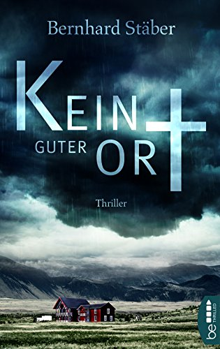 Kein guter Ort (Arne Eriksen ermittelt) (German Edition)