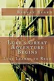 #5: Luke's Great Adventure: Luke Learns to Read