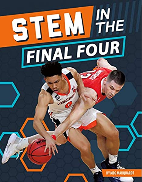 Stem in the Final Four (Stem in the Greatest Sports Events): Marquardt, Meg: 9781532190551: Amazon.com: Books