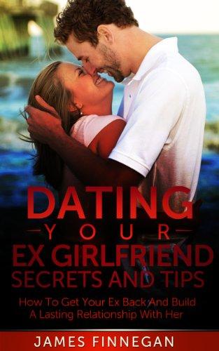 Tips voor dating Ex Girlfriend wny dating sites