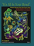 """""""It's All In Your Head"""", Patient Stories From the Front Lines: Intimate Aspects of Chronic and Neuropsychiatric Lyme Disease"""