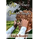 My Mr. Darcy & Your Mr. Bingley