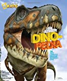 National Geographic Kids Ultimate Dinopedia, Don Lessem, 1426301650
