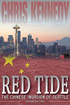 Red Tide: The Chinese Invasion of Seattle (Occupied Seattle Book 1)