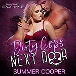 Dirty Cops Next Door | Summer Cooper