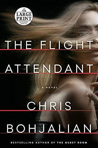 The Flight Attendant: A Novel (Random House Large Print)