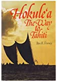 Hokule'a: The Way to Tahiti
