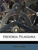 Historia Pelagian, Enrico Noris, 1175817597