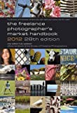 img - for The Freelance Photographer's Market Handbook 2012 (2011-10-01) book / textbook / text book