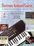 Electronic Keyboard Course, Willard A. Palmer and Morton Manus, 0739007904