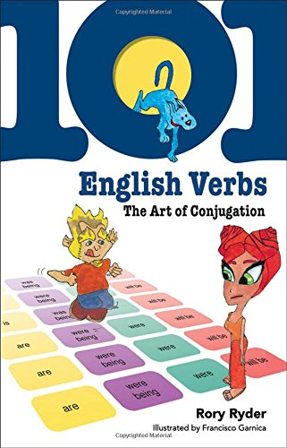 101 English Verbs: The Art of Conjugation (101... Language Series)