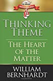 Thinking Theme: The Heart of the Matter (Red Sneaker Writers Book Series) (Volume 8)