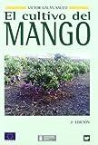 img - for El cultivo del mango book / textbook / text book