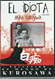 EL IDIOTA (EL MUNDO DE KUROSAWA)