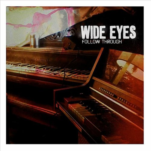 Wide Eyes-Follow Through-CDEP-FLAC-2011-FATHEAD Download