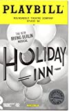 img - for HOLIDAY INN. The New Irving Berlin Musical Opening Night Playbill - Roundabout Theatre Company - Studio 54 - October 6, 2016 book / textbook / text book