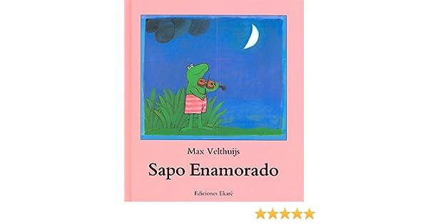 Sapo Enamorado (Spanish Edition): Max Velthujis: 9789802571123: Amazon.com: Books