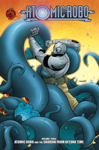 Read Online Atomic Robo Volume 3: Atomic Robo and the Shadow from Beyond Time TP pdf