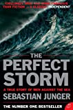 Front cover for the book The Perfect Storm: A True Story of Men against the Sea by Sebastian Junger
