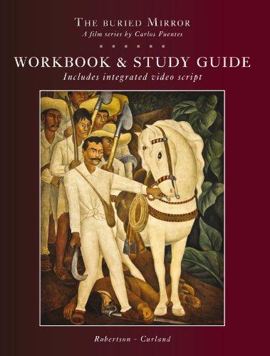 Study Guide for The Buried Mirror (El Espejo Enterrado) ENGLISH EDITION