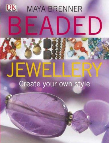 Beaded Jewellery: Create Your Own Style pdf epub