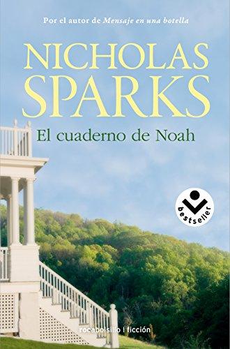 El cuaderno de Noah (Spanish Edition) [Nicholas Sparks] (De Bolsillo)