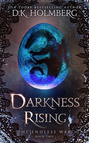 Amazon darkness rising the endless war book 2 ebook dk darkness rising the endless war book 2 by holmberg dk fandeluxe Epub