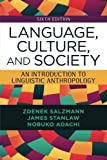 img - for Language, Culture, and Society: An Introduction to Linguistic Anthropology by Zdenek Salzmann (2014-07-29) book / textbook / text book