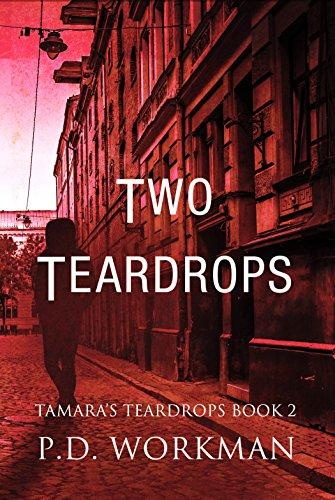 Two Teardrops (Tamara's Teardrops Book 2) by [Workman, P.D.]